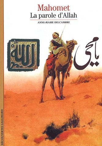 Mahomet, La Parole D'Allah