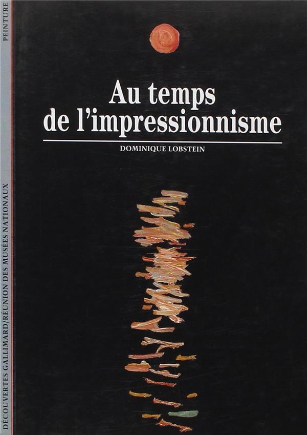 Au temps de l'impressionnisme - (1863-1886)