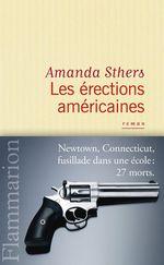 Vente Livre Numérique : Les érections américaines  - Amanda Sthers
