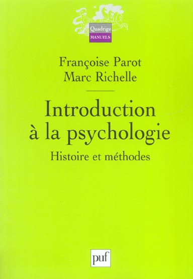 Introduction a la psychologie ; histoire et methodes