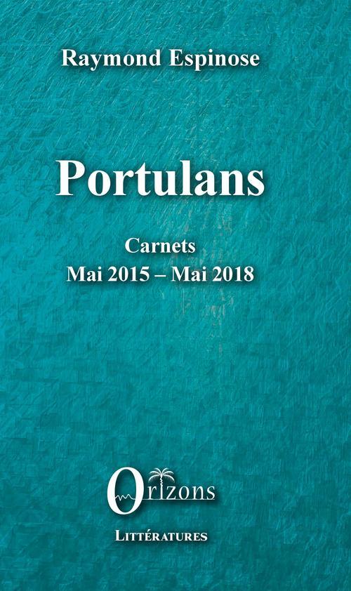 Portulans ; carnets : mai 2015 - mai 2018