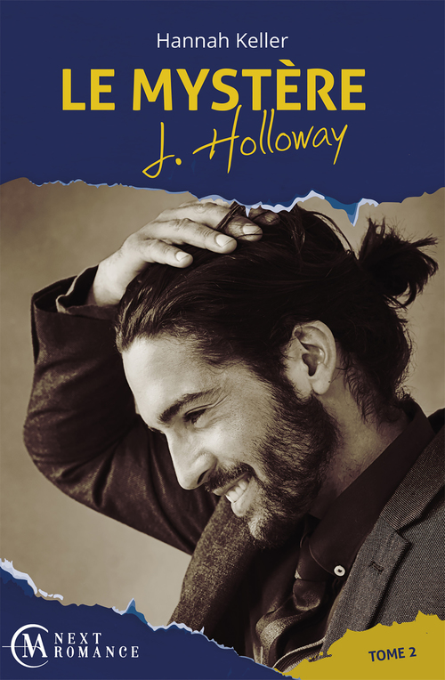 Le mystere j. holloway - tome 2