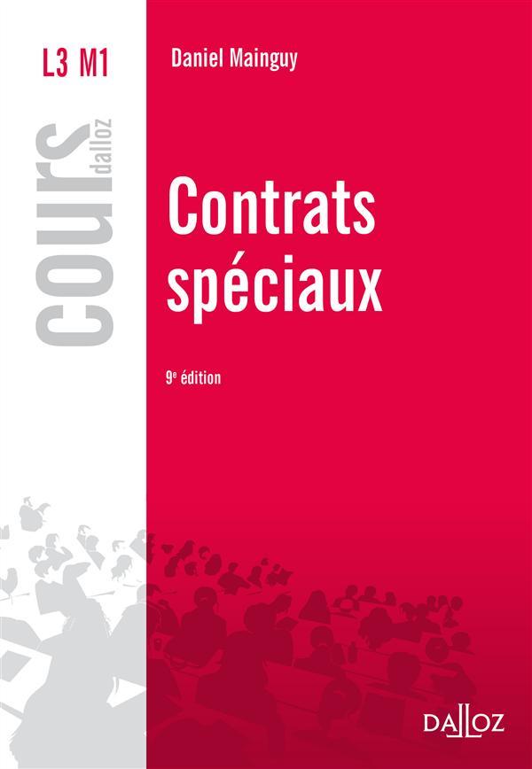 Contrats Speciaux ; 9e Edition