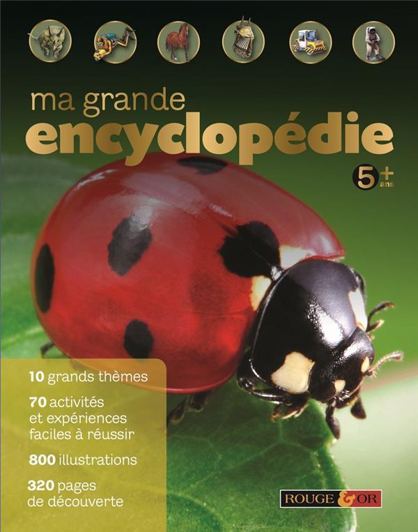 Ma grande encyclopédie ; dès 5 ans