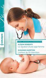 Vente Livre Numérique : La vocation d'une sage-femme - L'enfant du Dr Hamilton  - Susanne Hampton - Alison Roberts