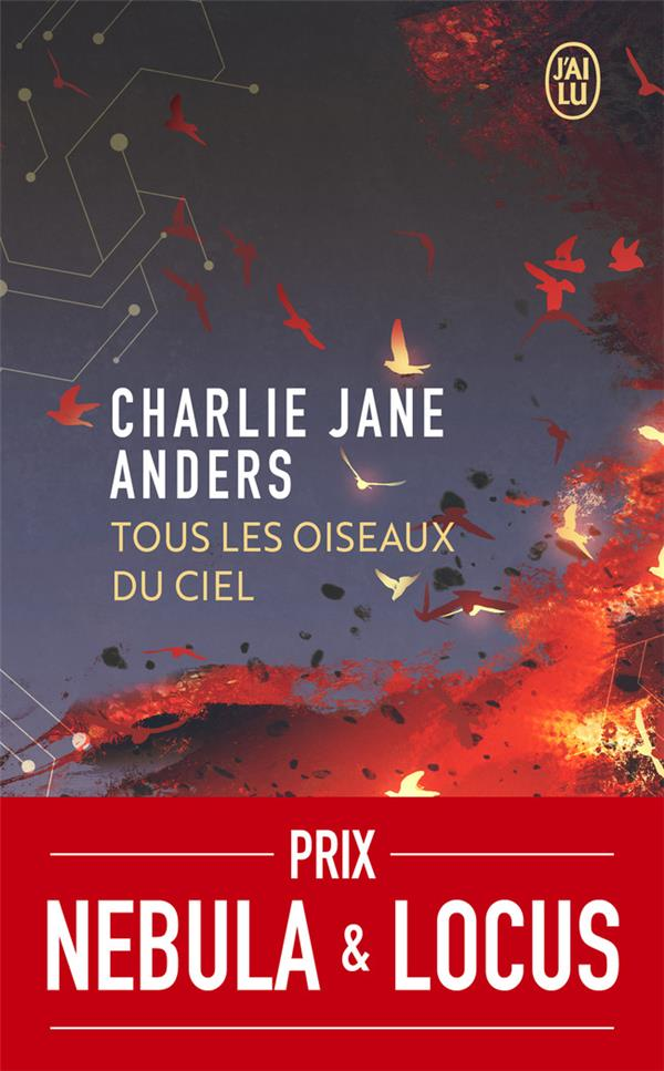 TOUS LES OISEAUX DU CIEL ANDERS, CHARLIE JANE