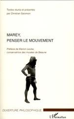Marey, penser le mouvement  - Christian Salomon