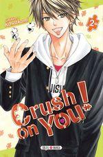 Vente Livre Numérique : Crush on you ! T02  - Chihiro Kawakami