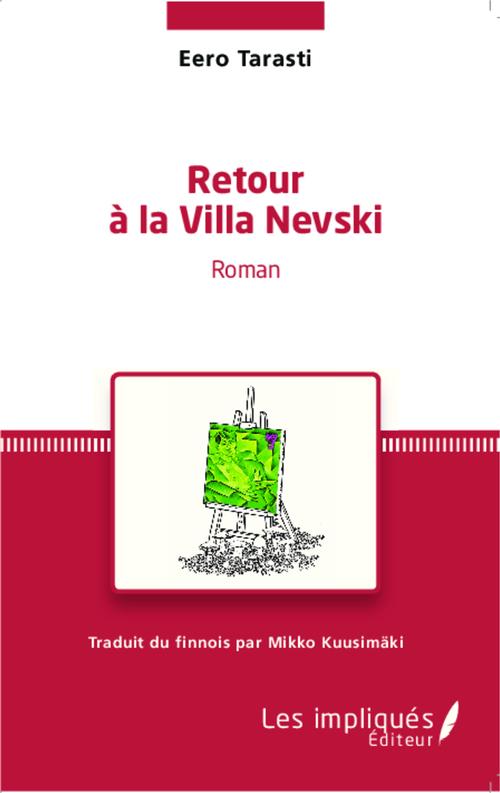 Retour à la villa Nevski