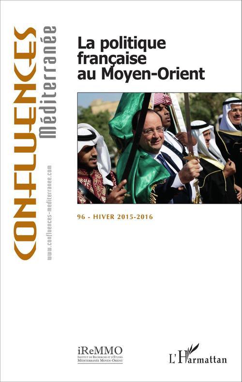 Vente EBooks : La politique française au Moyen-Orient  - Chagnollaud Jean-Pau  - Jean-Paul Chagnollaud