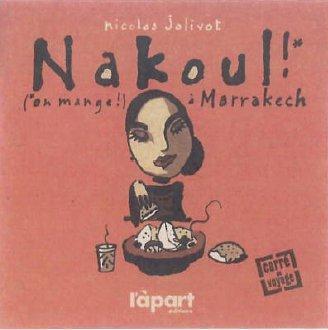 Nakoul, on mange à Marrakech