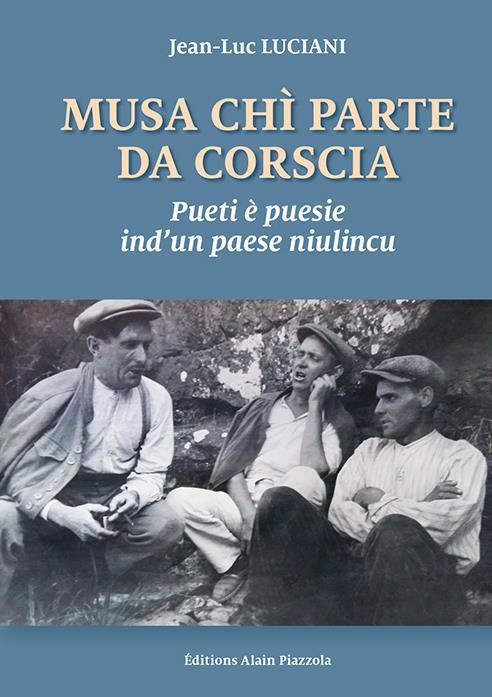 MUSA CHI PARTE DA CORSCIA  -  PUETI E PUESIE IND'UN PAESE NIULINCU