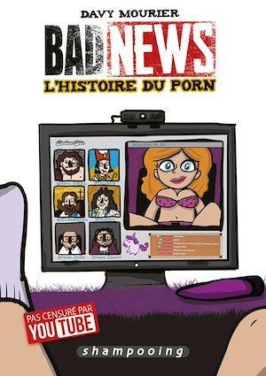 badnews : l'histoire du porn