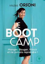 Vente EBooks : Le Bootcamp  - Valérie Orsoni