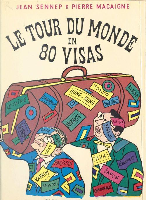 Le tour du monde en 80 visas