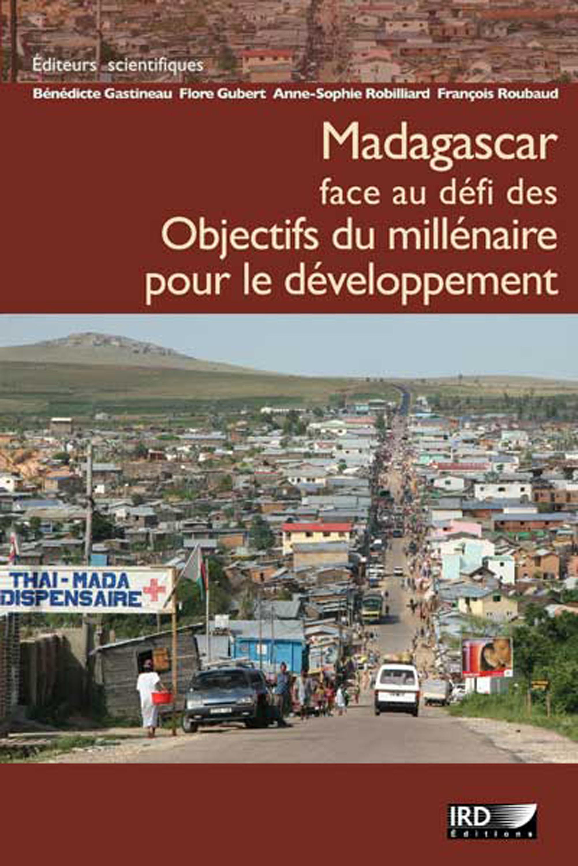 Madagascar face au defi des objectifs du millenaire pour le developpement