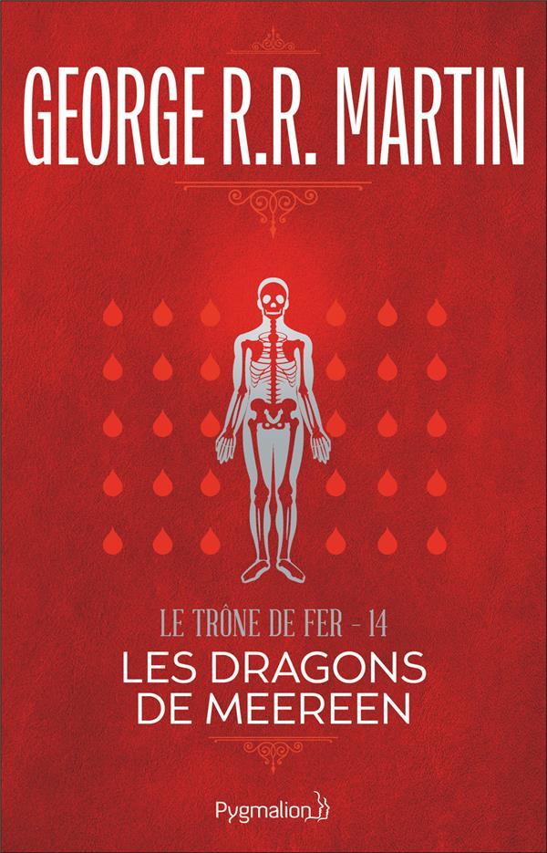 Le Trone De Fer T.14 ; Les Dragons De Meereen