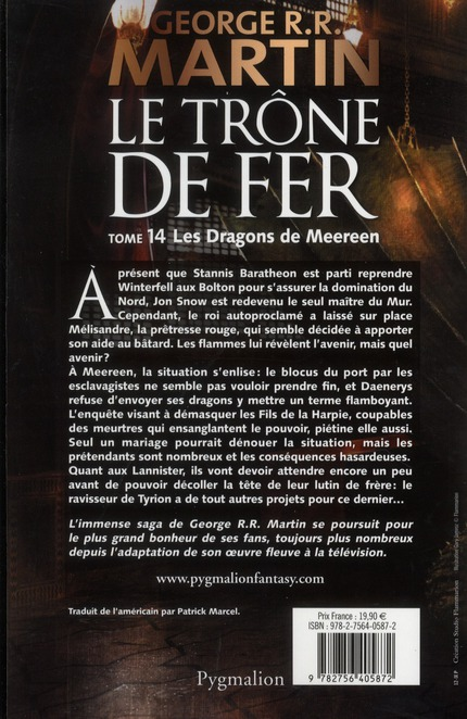 Le trône de fer T.14 ; les dragons de Meereen