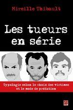 Vente Livre Numérique : Les tueurs en série  - Mireille Thibault