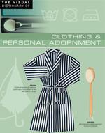 Vente Livre Numérique : The Visual Dictionary of Clothing & Personal Adornment  - Ariane Archambault - Jean-Claude Corbeil