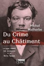 Vente Livre Numérique : Du Crime au Châtiment  - Michel Malherbe