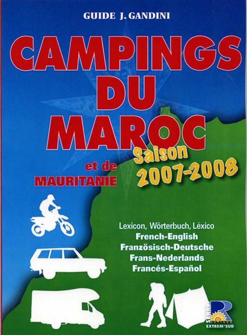 Campings du Maroc et de la Mauritanie (édition 2007-2008)
