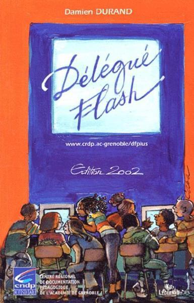 Délégué flash (édition 2002)