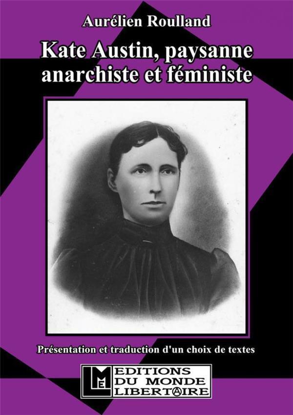 Kate Austin, paysanne anarchiste et féministe