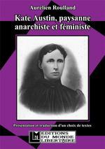 Couverture de Kate austin, paysanne anarchiste et féministe