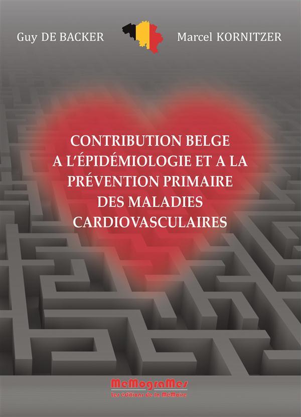 Contribution belge à l'épidémiologie et à la prevention primaire des maladies cardiovasculaires