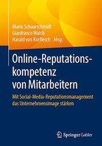 Online-Reputationskompetenz von Mitarbeitern  - Harald Von Korflesch - Mario Schaarschmidt - Gianfranco Walsh