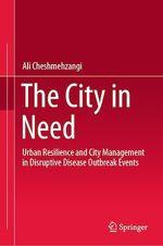 The City in Need  - Ali Cheshmehzangi