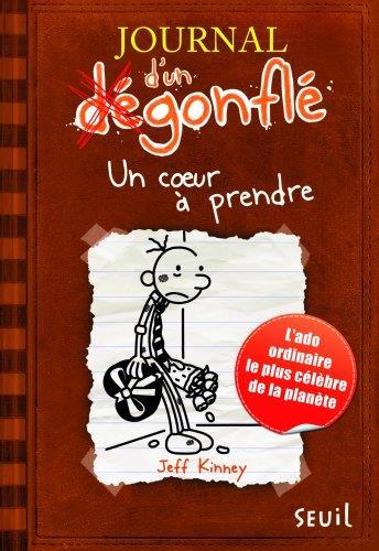Journal D'Un Degonfle T.7 ; Un Coeur A Prendre