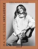 Vente Livre Numérique : Ma vie sous influence  - Kenza Sadoun El Glaoui