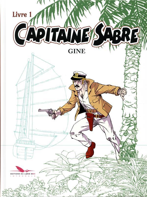 Capitaine Sabre ; INTEGRALE VOL.1
