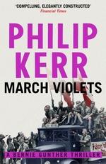 Vente Livre Numérique : March Violets  - Philip Kerr