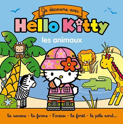 Je découvre avec Hello Kitty ; les animaux