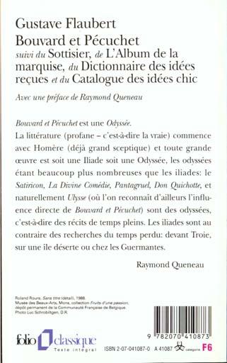 Bouvard et Pécuchet ; le sottisier ; l'album de la marquise ; dictionnaire des idées reçues ; catalogue des idées chic