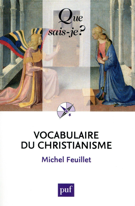 VOCABULAIRE DU CHRISTIANISME (4ED) QSJ 3562