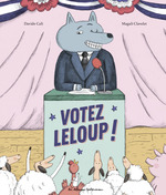 Vente EBooks : Votez Leloup  - Davide Cali