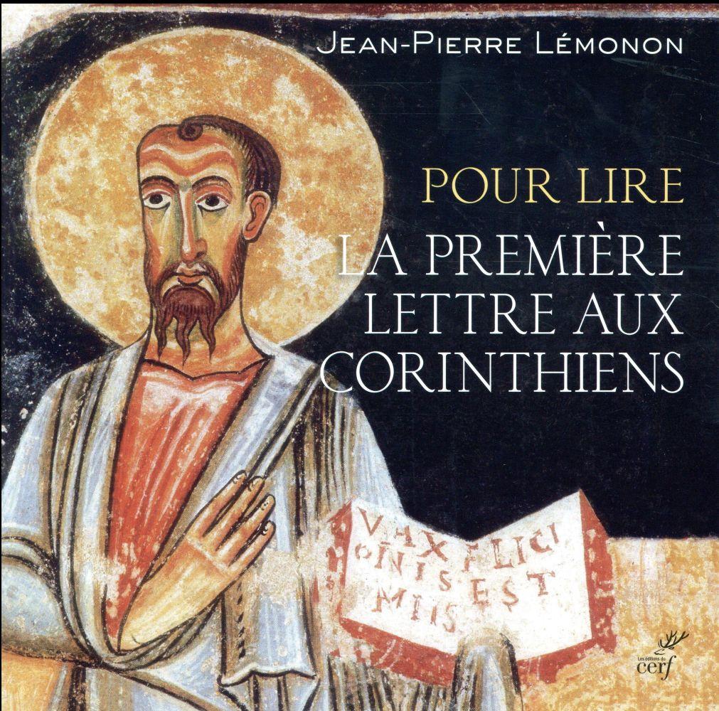 POUR LIRE LA PREMIERE LETTRE AUX CORINTHIENS