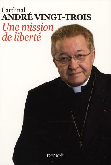 une mission de liberté ; entretiens avec Pierre Jouve