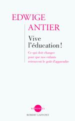 Vente Livre Numérique : Vive l'éducation !  - Edwige Antier