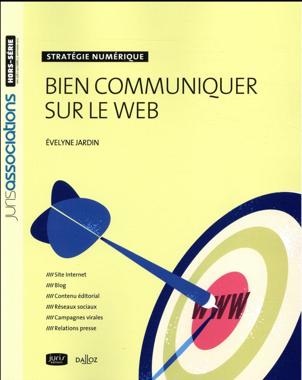 Bien communiquer sur le web ; stratégie numérique