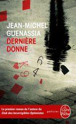 Vente Livre Numérique : Dernière donne  - Jean-Michel Guenassia