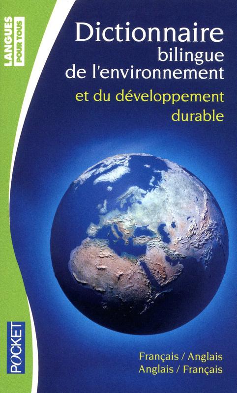dictionnaire de l'environnement et du dévéloppement durable