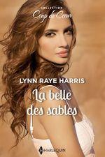Vente Livre Numérique : La belle des sables  - Lynn Raye Harris