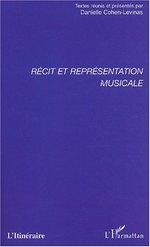 RÉCIT ET REPRÉSENTATION MUSICALE  - Danielle Cohen-Levinas