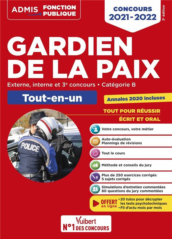 Concours gardien de la paix ; catégorie B - admis - tout-en-un - concours externe, interne et 3e voie (édition 2021/2022)