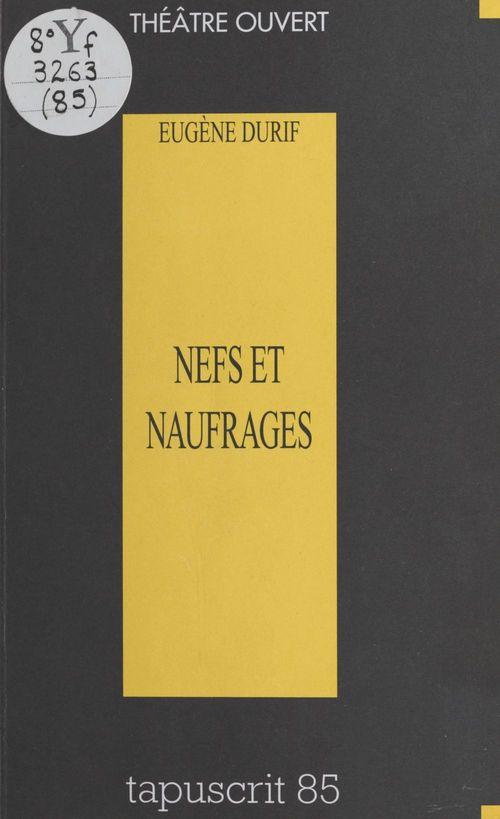 Nefs et Naufrages (sotie)